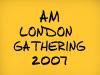 AM London Gathering